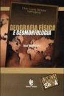 GEOGRAFIA, FISICA E GEOMORFOLOGIA - UMA (RE) LEITU