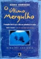 ULTIMO MERGULHO, O