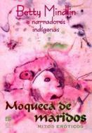 MOQUECA DE MARIDOS - MITOS EROTICOS