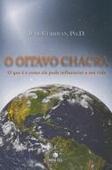 OITAVO CHACRA, O