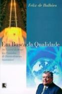 EM BUSCA DA QUALIDADE - DA CENTRAL DO BRASIL AOS C
