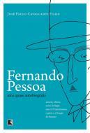 FERNANDO PESSOA - UMA QUASE AUTOBIOGRAFIA