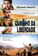 CAMINHO DA LIBERDADE, O