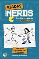 PIADAS NERDS - AS MELHORES PIADAS DE QUIMICA