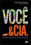 VOCE & CIA -  A VERDADEIRA ENERGIA DE MARCAS E NOM
