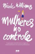 MULHERES NO CONTROLE