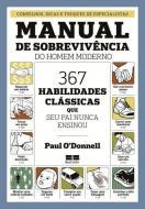 MANUAL DE SOBREVIVENCIA DO HOMEM MODERNO - 367 HAB