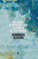 ANTONIO - O PRIMEIRO DIA DA MORTE DE UM HOMEM