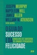 GUIA DO SUCESSO E DA FELICIDADE, O