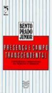 PRESENCA E CAMPO TRANSCENDENTAL - CONSCIENCIA E NE