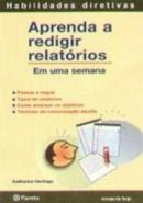 APRENDA A REDIGIR RELATORIOS