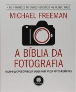 BIBLIA DA FOTOGRAFIA- TUDO QUE VOCE PRECISA