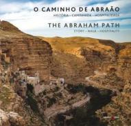 CAMINHO DE ABRAAO - HISTORIA - CAMINHADA - HOSPITA