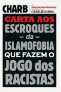 CARTA AOS ESCROQUES DA ISLAMOFOBIA QUE FAZEM O JOG