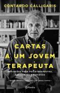 CARTAS A UM JOVEM TERAPEUTA - REFLEXOES PARA PSICO