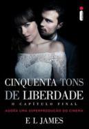 CINQUENTA TONS DE LIBERDADE - O CAPITULO FINAL