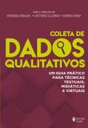 COLETA DE DADOS QUALITATIVOS - UM GUIA PRATICO PAR