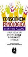 CONSCIENCIA FONOLOGICA EM CRIANCAS PEQUENAS