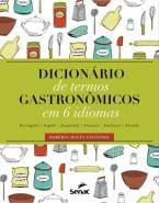 DICIONARIO DE TERMOS GASTRONOMICOS EM 6 IDIOMAS
