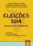 ELEICOES 2014 - MANUAL DO CANDIDATO - COMENTARIOS