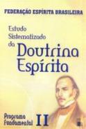 ESTUDO SISTEMATIZADO DA DOUTRINA ESPIRITA - TOMO 2