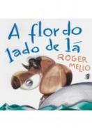 FLOR DO LADO DE LA, A