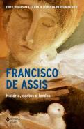 FRANCISCO DE ASSIS - HISTORIA, CONTOS E LENDAS