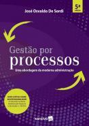 GESTAO POR PROCESSOS - UMA ABORDAGEM DA MODERNA AD