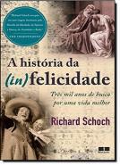HISTORIA DA (IN)FELICIDADE, A
