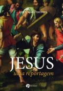 JESUS - UMA REPORTAGEM