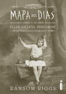 LAR DA SRTA. PEREGRINE, O - V. 4 - MAPA DOS DIAS