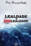 LEALDADE E DESLEALDADE