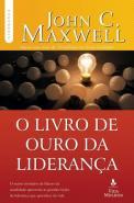 LIVRO DE OURO DA LIDERANCA, O