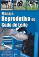 MANEJO REPRODUTIVO DO GADO DE LEITE