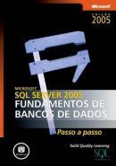 MICROSOFT SQL SERVER 2005 - FUNDAMENTOS DE BANCOS