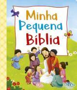 MINHA PEQUENA BIBLIA - PEQUENINOS