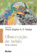 OBSERVACAO DE BEBES - METODO E APLICACOES