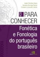 PARA CONHECER FONETICA E FONOLOGIA DO PORTUGUES BR