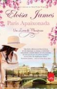 PARIS APAIXONADA - UM LIVRO DE MEMORIAS