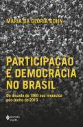 PARTICIPACAO E DEMOCRACIA NO BRASIL - DA DECADA DE