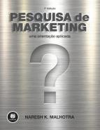 PESQUISA DE MARKETING - UMA ORIENTACAO APLICADA