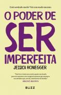 PODER DE SER IMPERFEITA, O