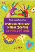 PRATICAS PARA EDUCACAO DE ZERO A CINCO ANOS - DA C