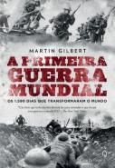 PRIMEIRA GUERRA MUNDIAL, A