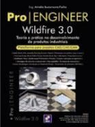 PRO/ENGINEER WILDFIRE 3.0 - TEORIA E PRATICA NO DE