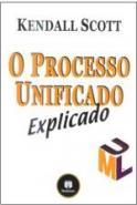 PROCESSO UNIFICADO EXPLICADO - UMA NOVA VISAO DO P