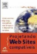 PROJETANDO WEB SITES COMPATIVEIS