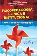 PSICOPEDAGOGIA CLINICA E INSTITUCIONAL