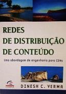 REDES DE DISTRIBUICAO DE CONTEUDO - UMA ABORDAGEM