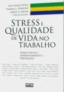 STRESS E QUALIDADE DE VIDA NO TRABALHO